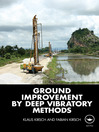 Ground Improvement by Deep Vibratory Methods (eBook)